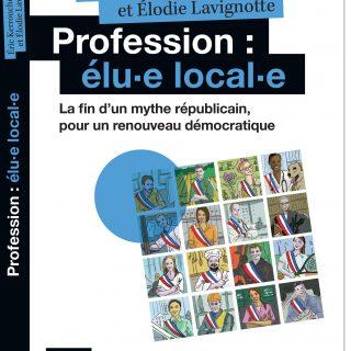 Profession : Élu.e Local.e